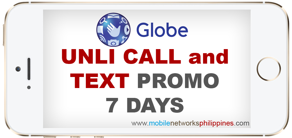 Gounli200 Globe Unli Call And Text 7 Days Promo Mobile Networks
